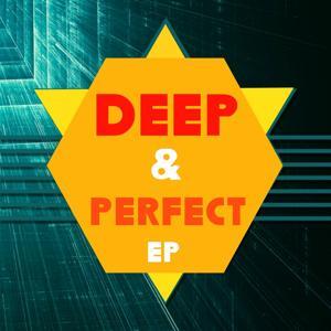 Deep & Perfect EP