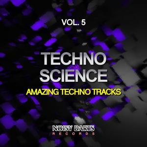 Techno Science, Vol. 5