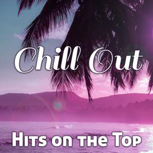 Chill Out Hits on the Top