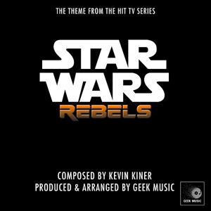 Star Wars Rebels Main Theme