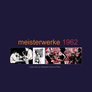 Meisterwerke 1962