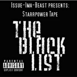 Starrpower Tape: The Black List