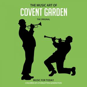 The Music Art of Covent Garden