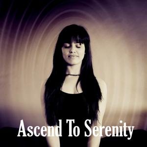 Ascend To Serenity