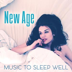 New Age Music to Sleep Well – Relaxing Night Sounds, Evening Meditation, New Age Soothing Sounds, Music for Sweet Dreams