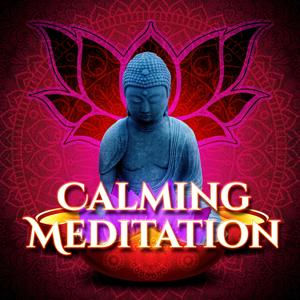 Calming Meditation – Yoga, Relaxing Music Therapy