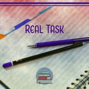 Real Task - Fantastic Recreation, Moment to Breath, Time to Think, Free Look at Life