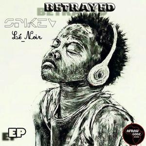 Betrayed EP