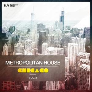 Metropolitan House: Chicago, Vol. 2