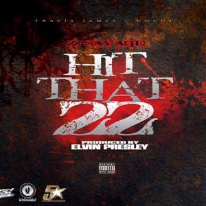 Hit That 22