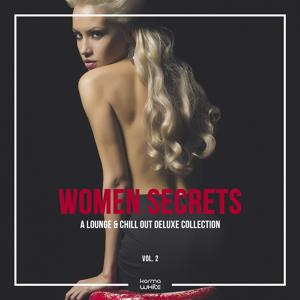 Women Secrets (A Lounge & Chill Out Deluxe Collection), Vol. 2