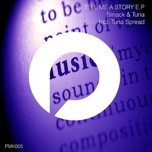 Tell Me A Story EP
