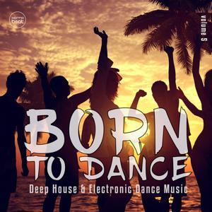 Born To Dance, Vol. 5