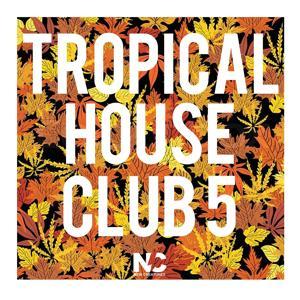 Tropical House Club 5