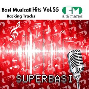 Basi Musicali Hits Vol.55 (Backing Tracks Altamarea)