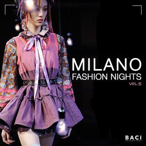 Milano Fashion Nights, Vol. 5