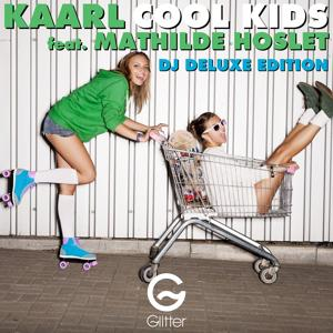 Cool Kids (Dj Deluxe Edition)