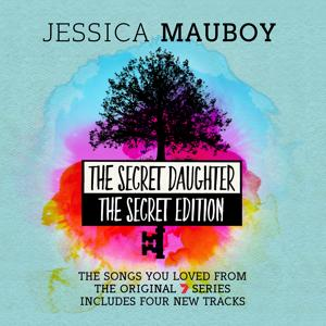The Secret Daughter - The Secret Edition (The Songs You Loved from the Original 7 Series)