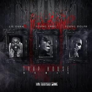 Trap House (Remix) [feat. Young Thug & Young Dolph]