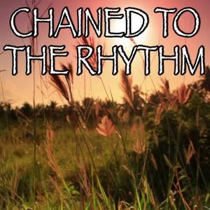 Chained To The Rhythm - Tribute to Katy Perry and Skip Marley