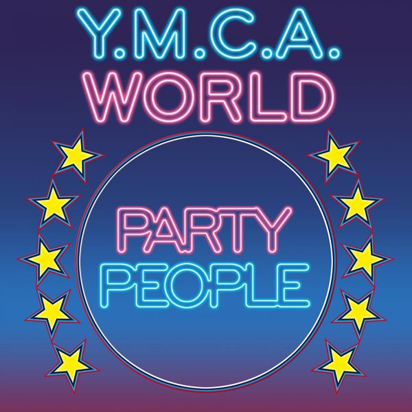 Party People - Y.M.C.A. World