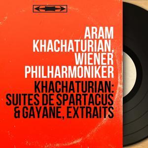Khachaturian: Suites de Spartacus & Gayane, extraits