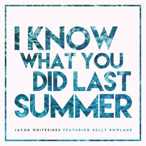 I Know What You Did Last Summer (feat. Kelly Rowland)