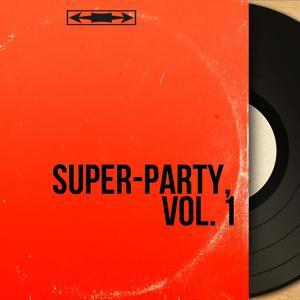 Super-Party, Vol. 1