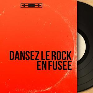 Dansez le rock en fusée
