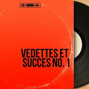 Vedettes et succès No. 1