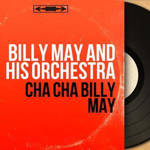Cha Cha Billy May
