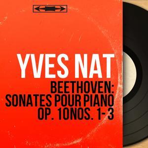 Beethoven: Sonates pour piano Op. 10 Nos. 1 - 3