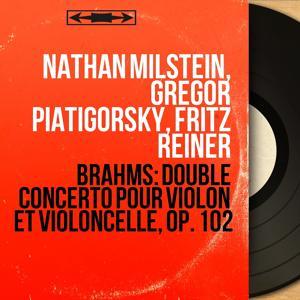 Brahms: Double concerto pour violon et violoncelle, Op. 102