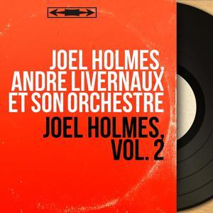 Joël Holmès, vol. 2