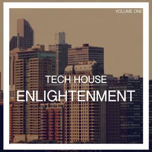 Tech House Enlightenment, Vol. 1