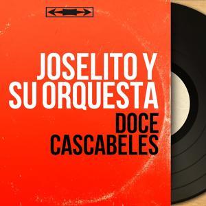 Doce Cascabeles