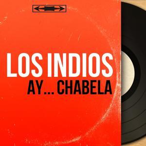 Ay... Chabela