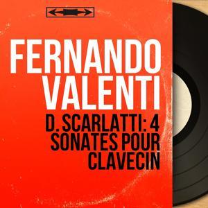 D. Scarlatti: 4 Sonates pour clavecin