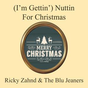 (I'm Gettin') Nuttin' for Christmas