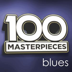 100 Masterpieces - Blues