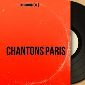 Chantons Paris