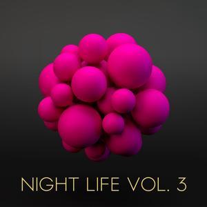 Night Life, Vol. 3