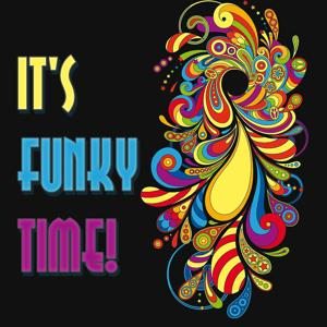 It's Funky Time!