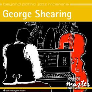Beyond Patina Jazz Masters: George Shearing
