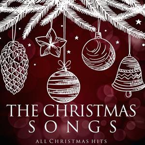 The Christmas Songs (All Christmas Hits)