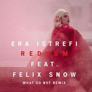 Redrum (What So Not Remix)