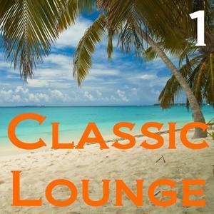 Classic Lounge, Vol. 1