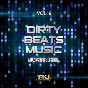 Dirty Beats Music, Vol. 6