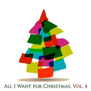 All I Want for Christmas, Vol. 4 (50 Original Classic Christmas Songs)