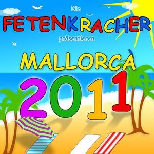 Die Fetenkracher präsentieren Mallorca 2011